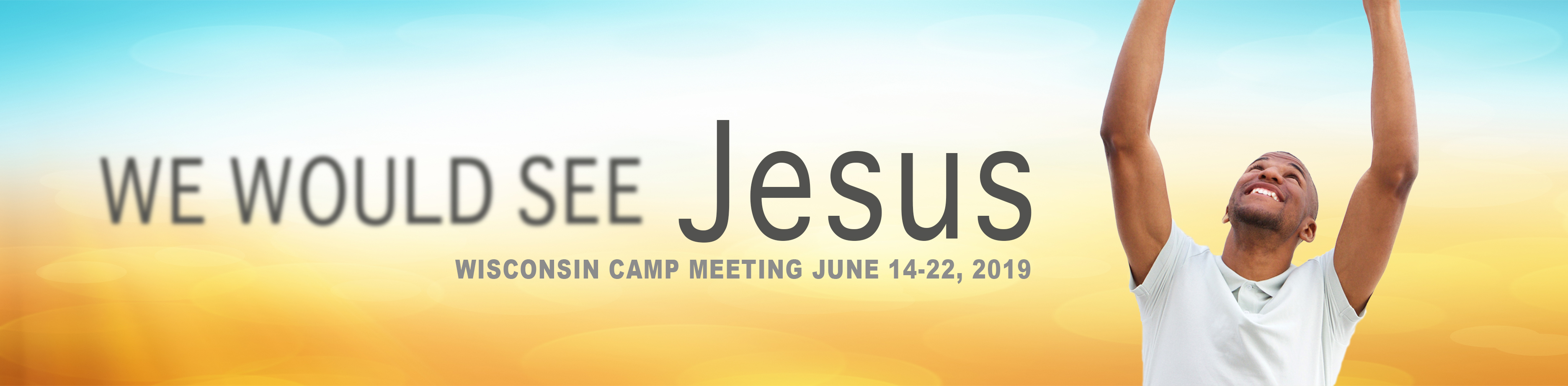 Camp Meeting – Wisconsin Conference of Seventh-day Adventists