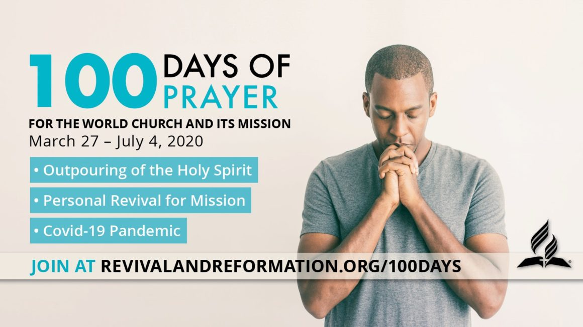 Join Our World Church for 100 Days of Prayer March 27 – July 4