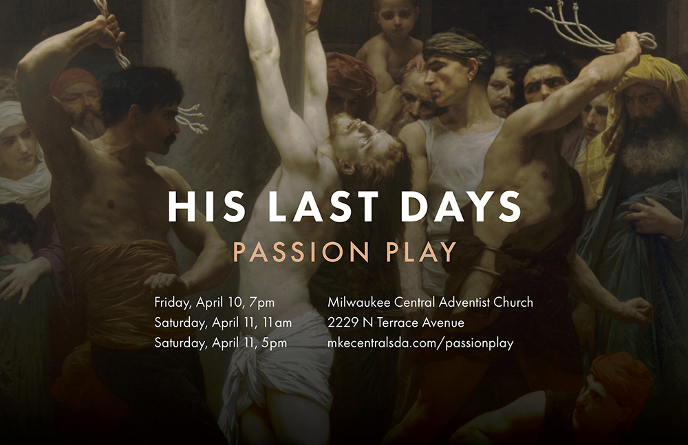 Live Passion Play Presented by Milwaukee Central Adventist Church