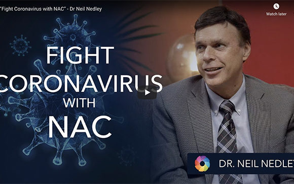 Dr. Neil Nedley Recommends Taking NAC During COVID-19
