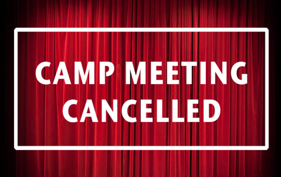 June Camp Meeting Cancelled
