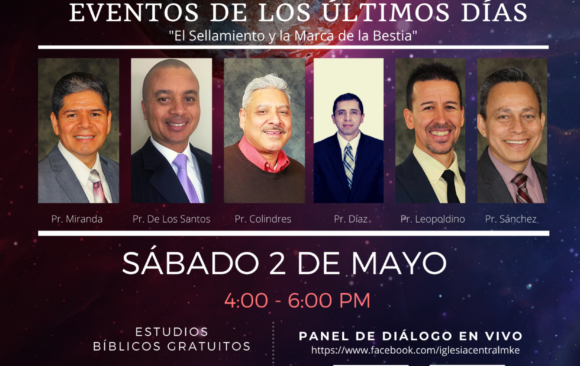"Panel de Diálogo ""Eventos de los Últimos Días: Pastores Hispanos/English"
