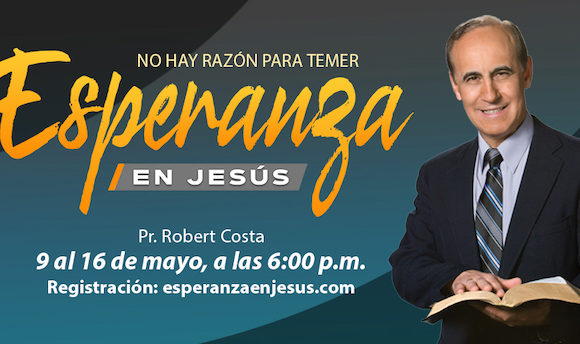 """Esperanza en Jesús"" Campaña Evangelísta/Evangelistic Campaign ""Hope in Jesus"""