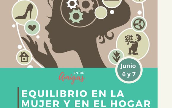 Equilibrio en La Mujer y en el Hogar/Balance in Women and at Home- Zoom Conference