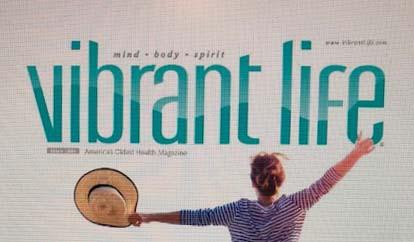 Enjoy and Share Vibrant Life Magazine