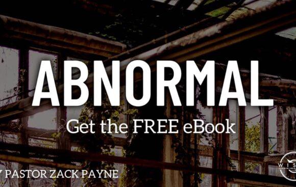 Abnormal: By Pastor Zack Payne