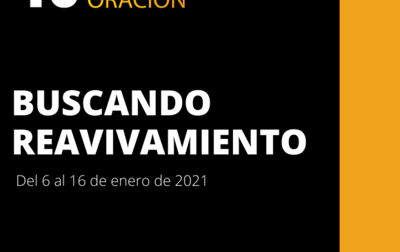 10 DÍAS DE ORACIÓN-BUSCANDO REAVIVAMIENTO