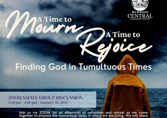 Finding God in Tumultuous Times: Milwaukee Central Zoom Seminar
