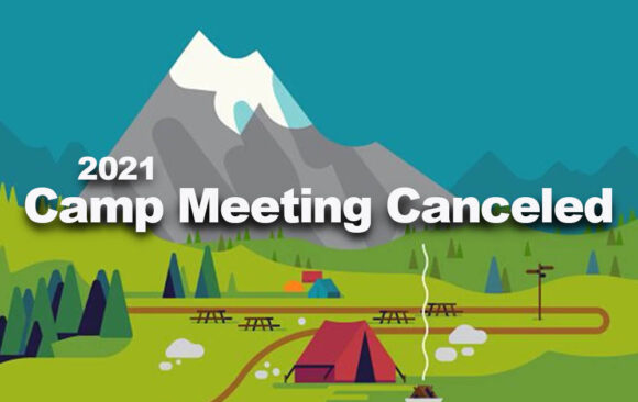 2021 Wisconsin Conference Camp Meeting Canceled
