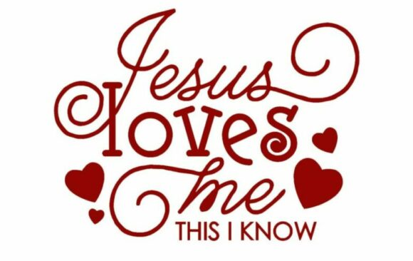 Editor's Note: Jesus Loves Me This I Know