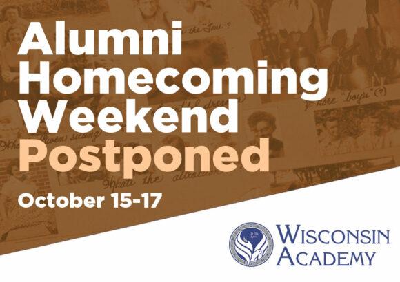 Wisconsin Academy Alumni Weekend Postponed