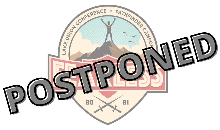 Lake Union Camporee Postponed Until 2022