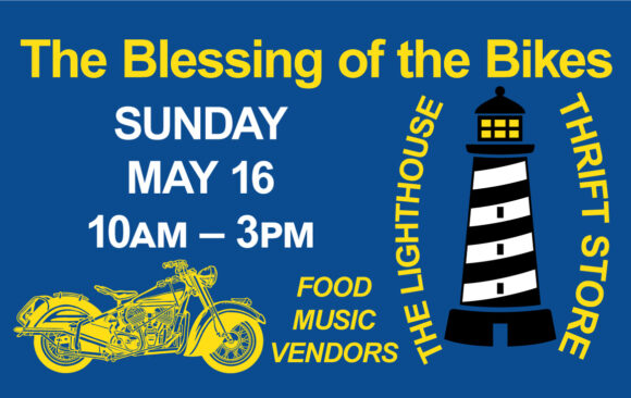 Blessing of the Bikes Sunday May 16