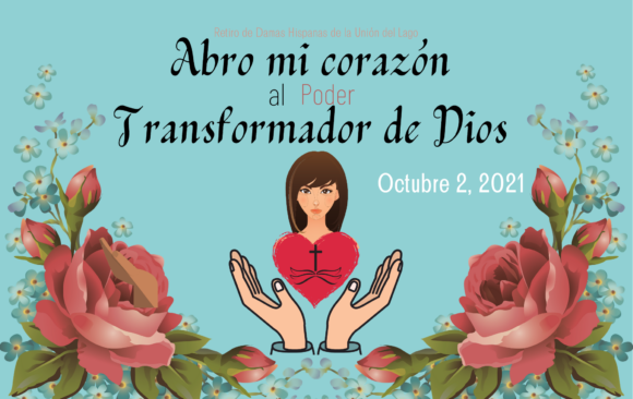 Retiro de Damas Hispanas Unión del Lago/Lake Union Hispanic Women's Retreat
