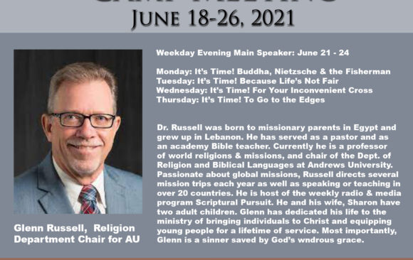 Featured Speaker for Camp Meeting: Glenn Russell