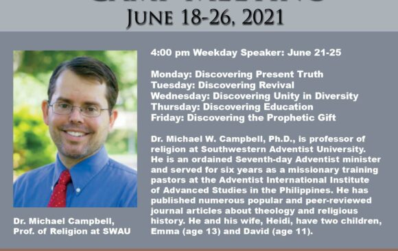 Featured Speaker for Camp Meeting: Dr. Michael Campbell