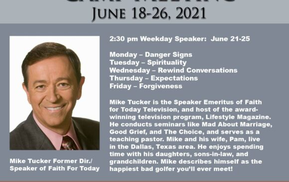 Featured Speaker for Camp Meeting: Mike Tucker