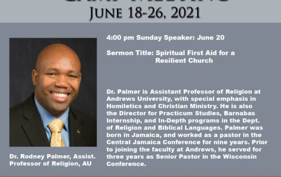 Featured Speaker for Camp Meeting: Dr. Rodney Palmer
