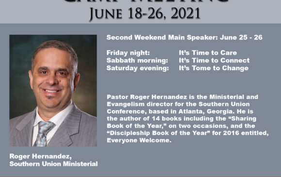 Featured Speaker for Camp Meeting: Roger Hernandez