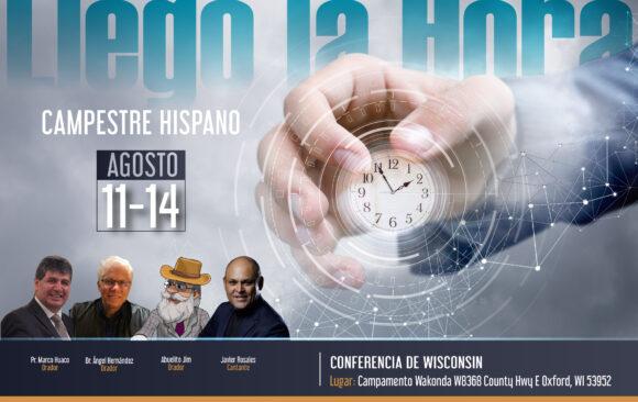 "Campestre Hispano 2021 ""Llego La Hora"" Hispanic Camp Meeting 2021"