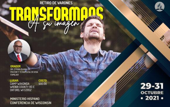 Retiro de Varones Hispano/Hispanic Men's Retreat 2021