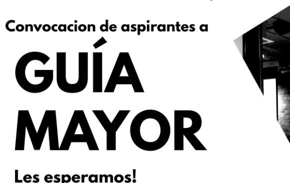 Convocación de Aspirantes a Guía Mayor/Master Guide Registration Day